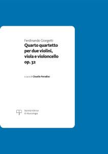 Giorgetti_Quarto_Quartetto_op32